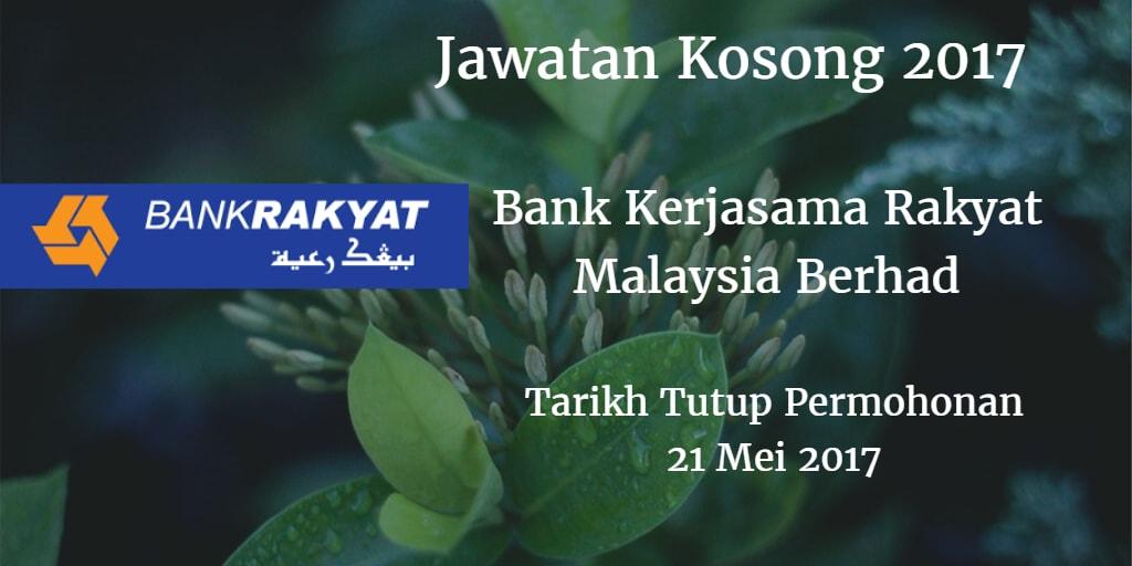 Jawatan Kosong Bank Rakyat 21 Mei 2017