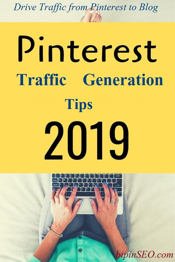 Pinterest Traffic Generation Tips 2019