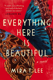 review: Mira T. Lee's Everything Here Is Beautiful