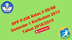 RPP PJOK Kelas 5 SD/MI Semester 1 Kurikulum 2013 Tahun 2018/2019 - Guru Krebet 3