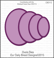 Our Daily Bread designs Custom Ovals Dies