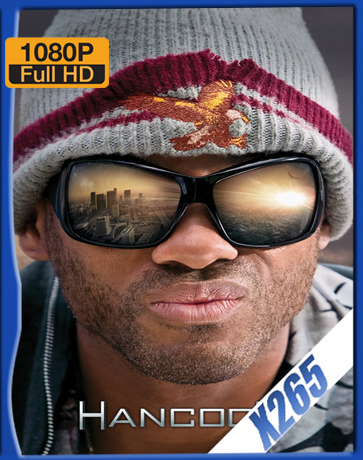 Hancock UNRATED [2008] [Latino] [1080P] [X265] [10Bits][ChrisHD]