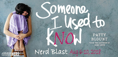 Image result for SOMEONE I USED TO KNOW by Patty Blount Official Nerd Blast