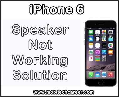 how to fix repair solve apple iphone 6 speaker earpiece no audio sound during incoming outgoing calls problems & solution near nyc usa ca au uae
