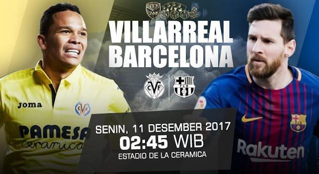 Prediksi Bola : Villarreal Vs Barcelona , Senin 11 Desember 2017 Pukul 02.45 @ SCTV