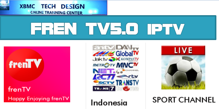 Download FrenTV5.0 IPTV APK- FREE (Live) Channel Stream Update(Pro) IPTV Apk For Android Streaming World Live Tv ,TV Shows,Sports,Movie on Android Quick FrenTV5.0 IPTV-PRO Beta IPTV APK- FREE (Live) Channel Stream Update(Pro)IPTV Android Apk Watch World Premium Cable Live Channel or TV Shows on Android