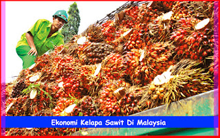 Ekonomi Kelapa Sawit Di Malaysia