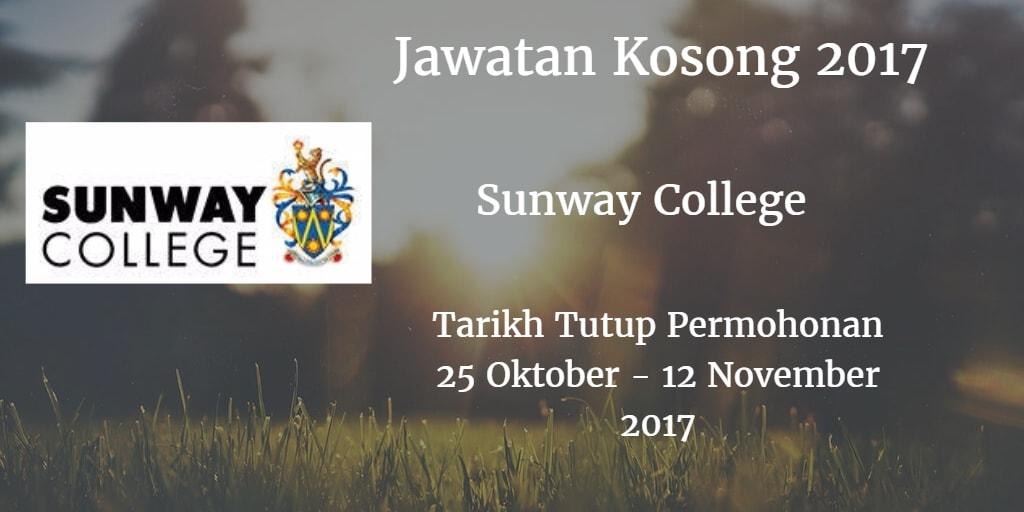 Jawatan Kosong Sunway College 25 Oktober - 12 November 2017