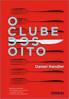 O Clube dos Oito / Daniel Handler
