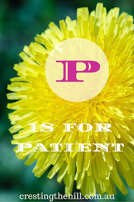 The A-Z of Positive Personality Traits - P is for Patient