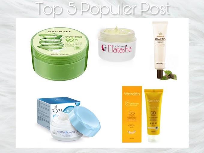 Top 5 Populer Post (Skincare - Makeup) di Tahun 2017