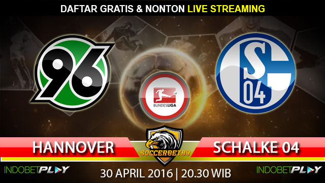 Prediksi Hannover vs Schalke 04 30 April 2016 (Liga Jerman)