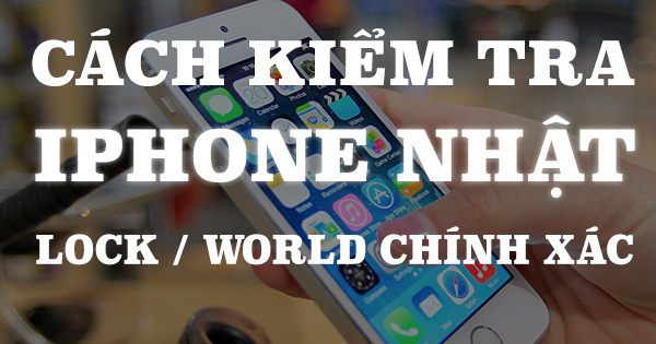 Check iPhone Japan Lock/World