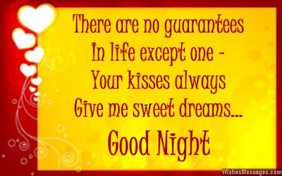 good night there are no guarantees in life except one