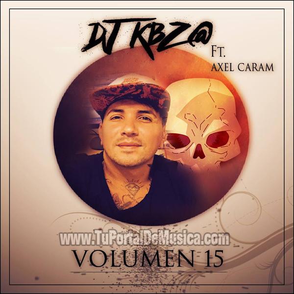 DJ KBZ@ Ft. Axel Caram Volumen 15 (2016)
