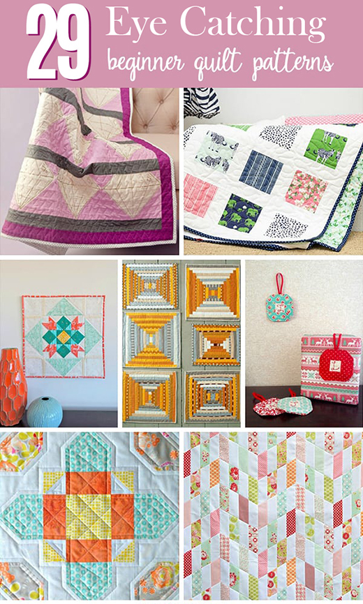 29 Eye Catching Modern Beginner Quilt Patterns collected By Brittany from Idealme
