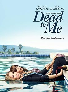 Sinopsis pemain genre Serial Dead to Me (2019)
