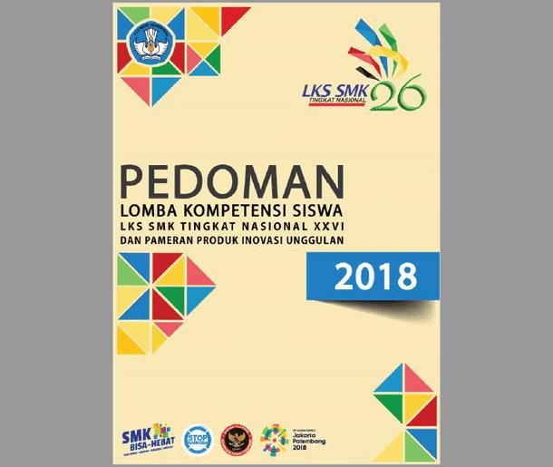 Pedoman Lomba Kompetensi Siswa LKS SMK Tahun 2018
