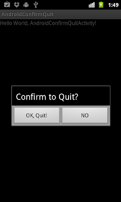 Confirm to Quit? Over-write the BACK key.