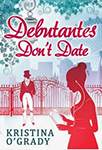 Debutates Don't Date