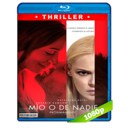 Mío o de nadie (2017) Full HD 1080p Audio Dual Latino-Ingles