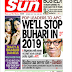 NAIJA NEWSPAPERS: TODAY'S THE DAILY SUN NEWSPAPER HEADLINES 7TH OCTOBER, 2017]