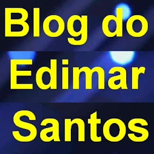 BLOG DO EDIMAR SANTOS