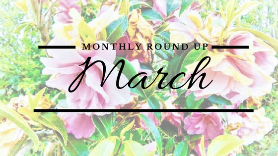 March Monthly Round Up post