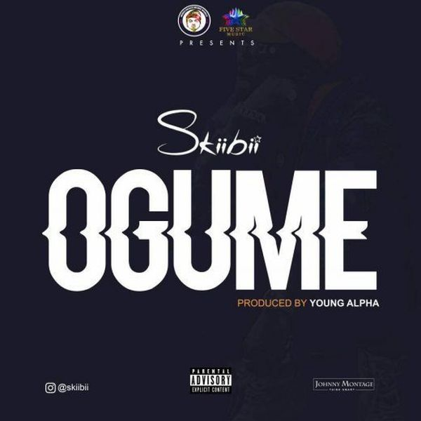 Skiibii – Ogume [New Song]