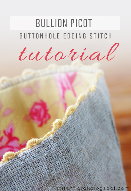 Bullion picot buttonhole edging tutorial