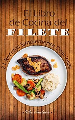 El Libro De Cocina Del Filete PDF
