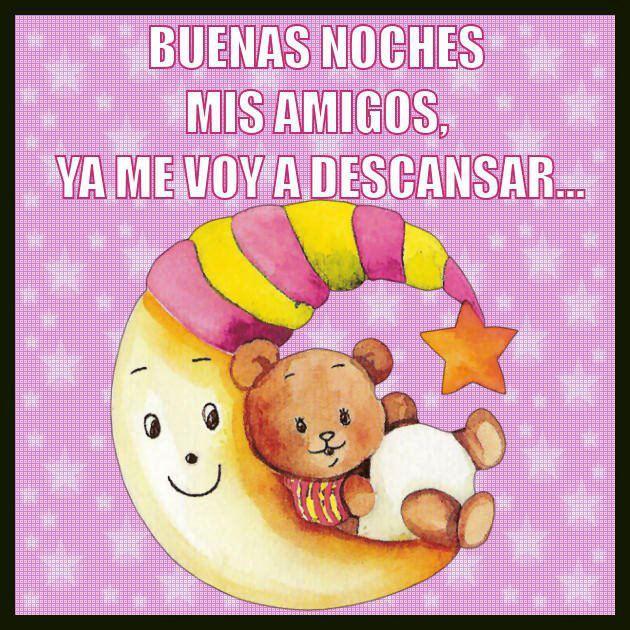 Buenas Noches Amigos
