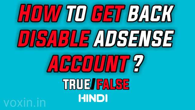How to get back disable adsense account