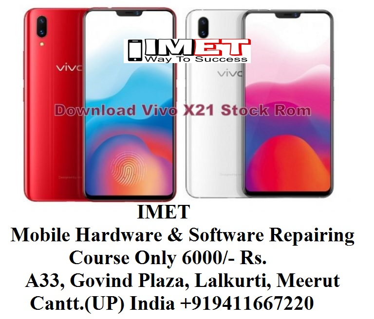 Vivo X21 Stock Rom Unbrick Remove Screen Password - IMET Mobile