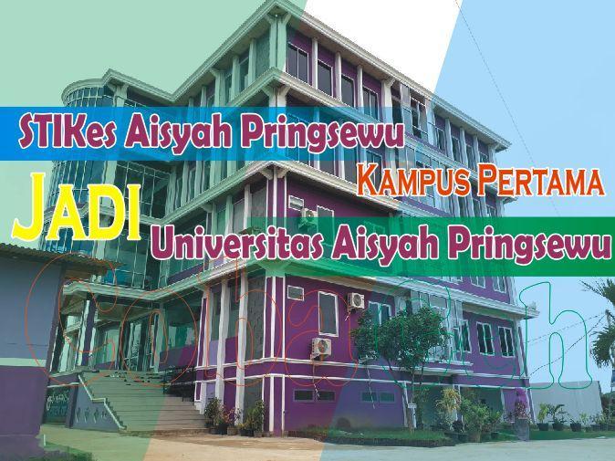 Coba Geh STIKes Aisyah Pringsewu Kampus Pertama Jadi Universitas di Pringsewu