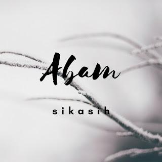 Abam Bocey - Sikasih MP3