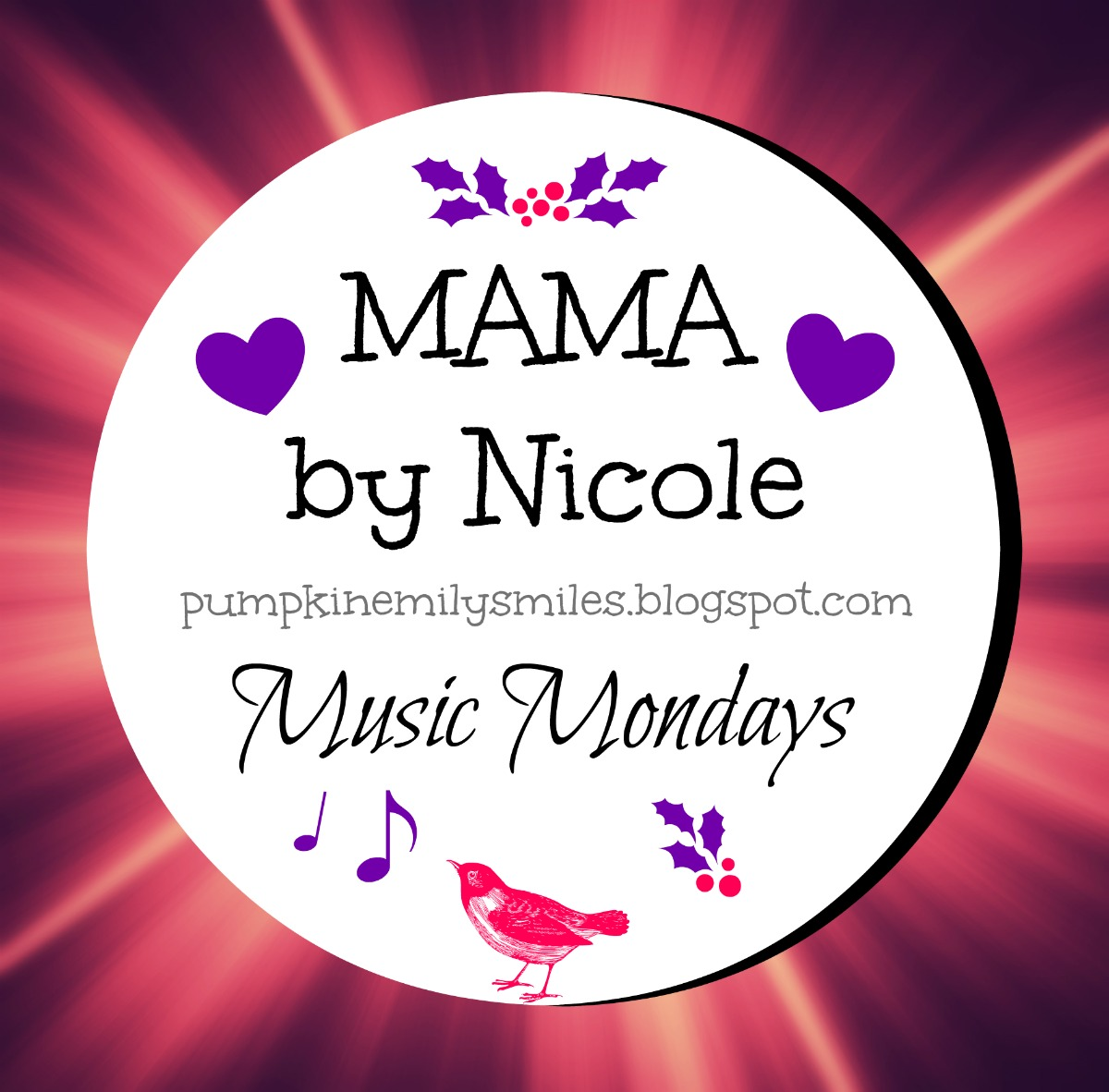 MAMA by Nicole Music Mondays