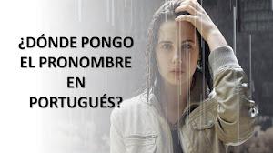 COLOCACIÓN PRONOMINAL EN PORTUGUÉS