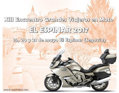 XIII ENCUENTRO GRANDES VIAJEROS EN MOTO EL ESPINAR 2017