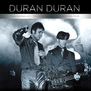 Duran Duran - Thanksgiving Live - The Ultra Chrome, Latex and Steel Tour [iTunes Plus AAC M4A]