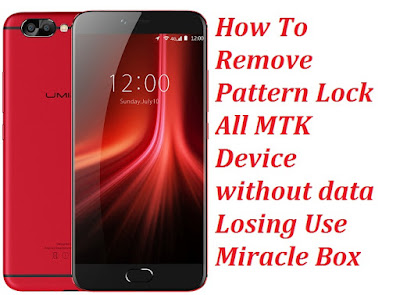 How To Unlock MTK Device Pattern Lock Tool Free Download