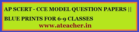 www.ateacher.in website+cce+model papers