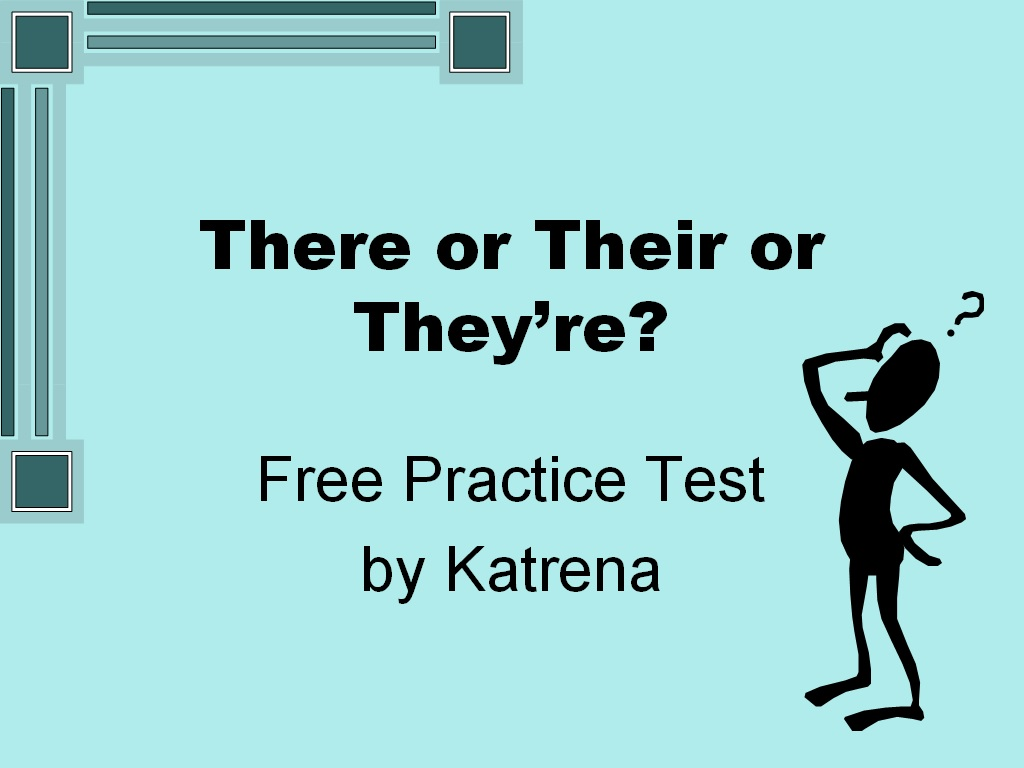 Student Survive 2 Thrive There Or Their Or They Re Free Grammar Practice Test