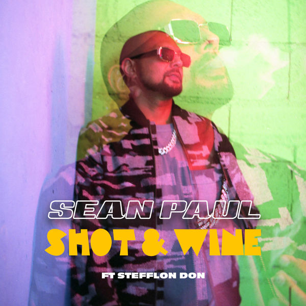 Sean Paul - Shot & Wine (Feat. Stefflon Don) (Clean / Dirty) - Single [iTunes Plus AAC M4A]