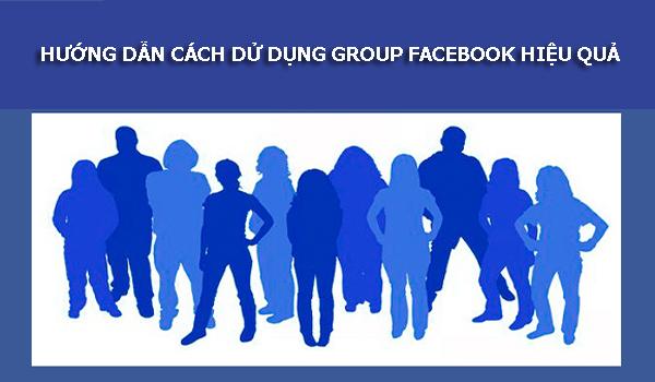 huong dan cach du dung group facebook