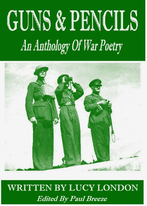 Original War Poems By Lucy London