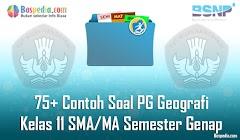 Lengkap - 75+ Contoh Soal PG Geografi Kelas 11 SMA/MA Semester Genap Terbaru