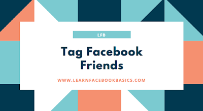 How to tag People or Pages in Photos on Facebook