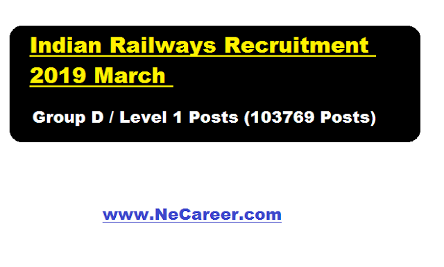 Indian Railways Recruitment 2019 March | Group D/ Level 1 Posts @ RRC (103769 Posts)