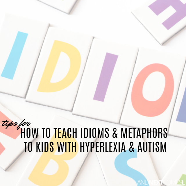 Teaching idioms to students with autism or hyperlexia
